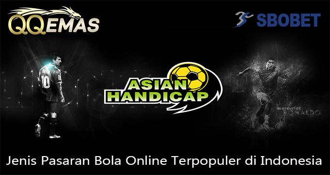 Jenis Pasaran Bola Online Terpopuler di Indonesia